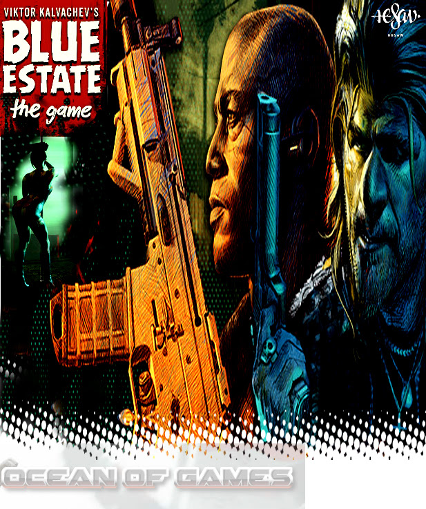 Blue Estate The Game Free Download