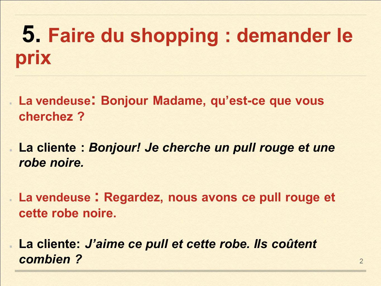 Z życia wzięte #1 - Pytanie o cenę - słownictwo 6 - Francuski przy kawie