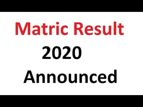 Matric Result 2020 Announced