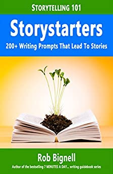Storystarters: 200+ Writing Prompts That Lead To Stories (Storytelling 101) - Kindle edition by Rob Bignell. Reference Kindle eBooks @ Amazon.com.