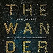 "Largehearted Boy: Book Notes - Meg Howrey ""The Wanderers"""
