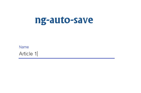 ng-auto-save | Angular-js module to save inputs' values as user types