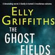 Book Review: The Ghost Fields by Elly Griffiths (Ruth Galloway #7)