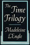 The Time Trilogy: A Wrinkle in Time, A Wind in the Door and A Swiftly Tilting Planet (Time, #1 -3)