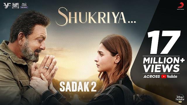 शुक्रिया Shukriya Lyrics In English – Sadak 2   Jubin Nautiyal
