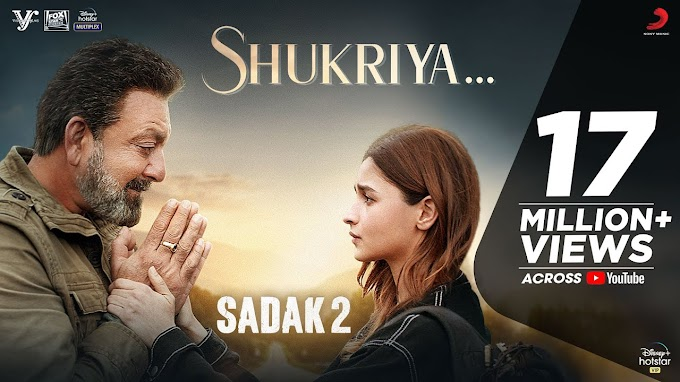 Shukriya Song lyrics in English | Sadak 2 | Sanjay Dutt | Alia Bhat  | KK & Jubin Nautiyal