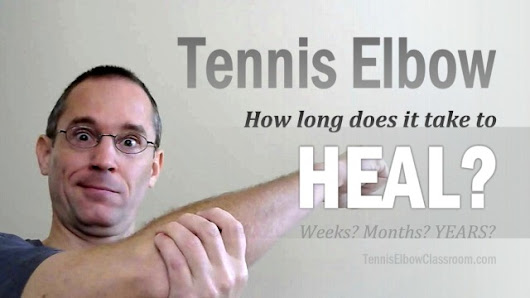 How Long Does Tennis Elbow Take To Heal?