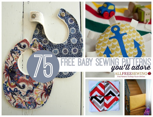 75+ Free Baby Sewing Patterns You'll Adore | AllFreeSewing.com