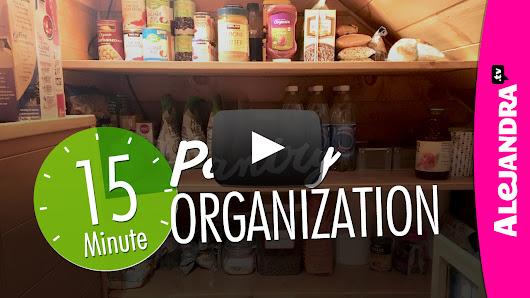 [VIDEO]: Pantry Organization (Quick 15-Minutes!)