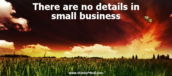 There Are No Details In Small Business Statusmindcom