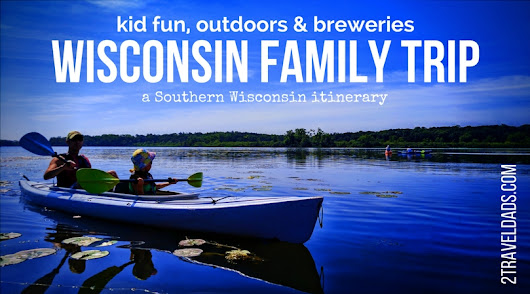A Wisconsin family trip... and now let's get back there!