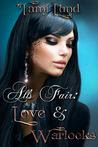 All's Fair: Love & Warlocks