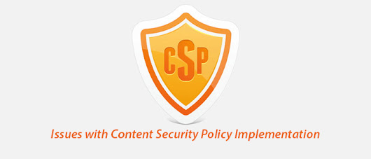 Why I Dropped the Idea of Implementing Content Security policy? | RJDesignz