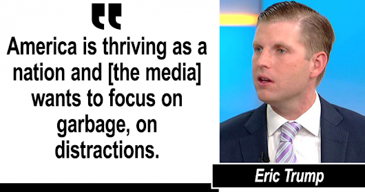 'Go Into Home Depot': Eric Trump Blasts Media for Ignoring Economic News