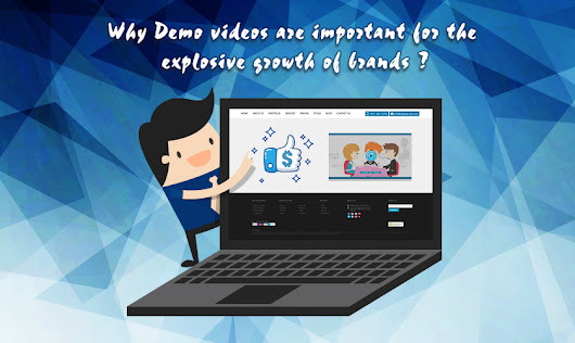 Why Demo videos are important to the explosive growth of brands