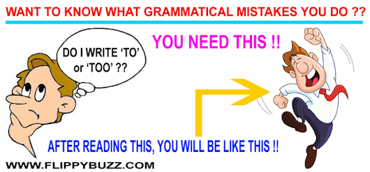 10 FATAL GRAMMATICAL MISTAKES THAT WE ALL MAKE