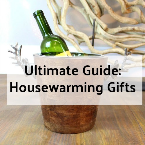 Housewarming Gifts - The Ultimate Guide On What To Give!