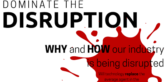 Dominate the Disruption!