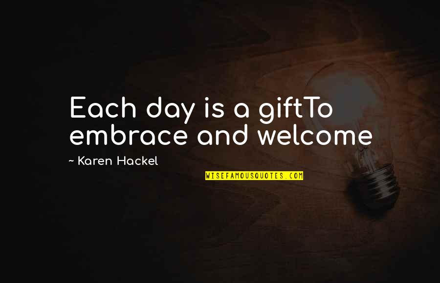 Embrace The New Day Quotes Top 22 Famous Quotes About Embrace The