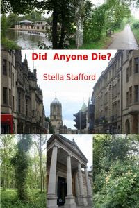 Did Anyone Die? by Stella Stafford