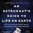 An Astronaut's guide to life on earth – book notes