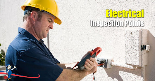 Don't Forget To Check Electrical Inspection Points