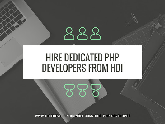 Enhance your website by choosing the right PHP developers' team