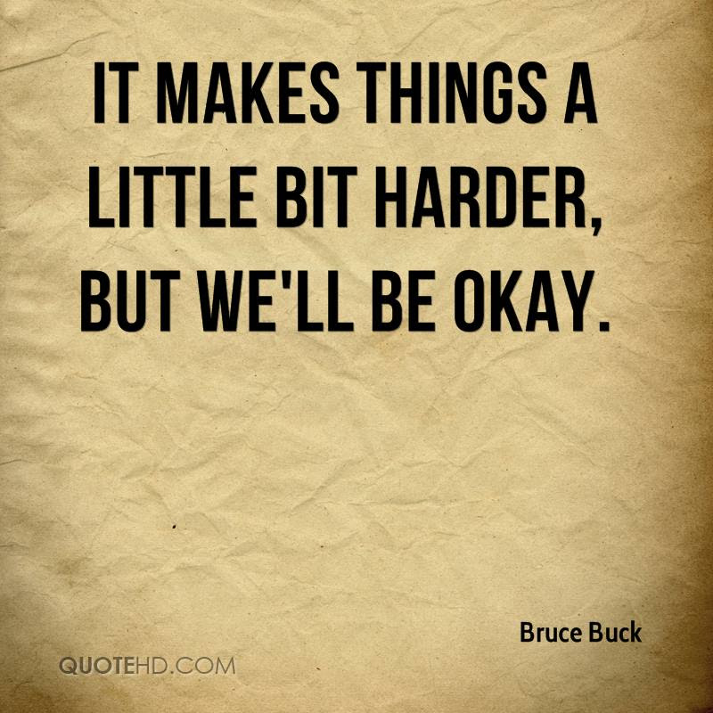 Bruce Buck Quotes Quotehd