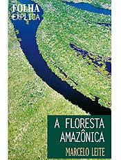 Marcelo Leite traça situação dos ecossistemas da Amazônia