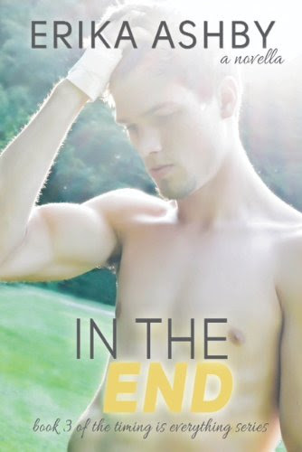 In The End (Timing Is Everything #3) by Erika Ashby