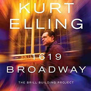 Kurt Elling  - 1619 Broadway: The Brill Building Project cover