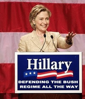 Hillary: Defending the Bush regime all the way