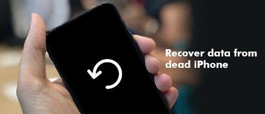 Dead iPhone Data Recovery – Recover Data from Dead iPhone