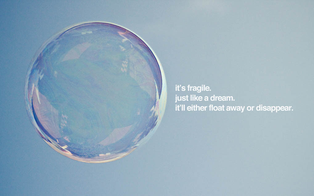 Quotes About Bubble 336 Quotes