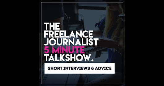 The Freelance Journalist 5 Minute Talkshow by Carlos P Beltran on iTunes