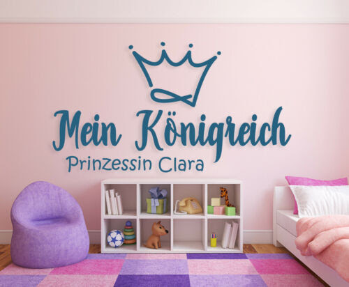 Wandtattoo Kinderzimmer Madchen Krone Spruche Konigreich Prinzessin Mit Name A71