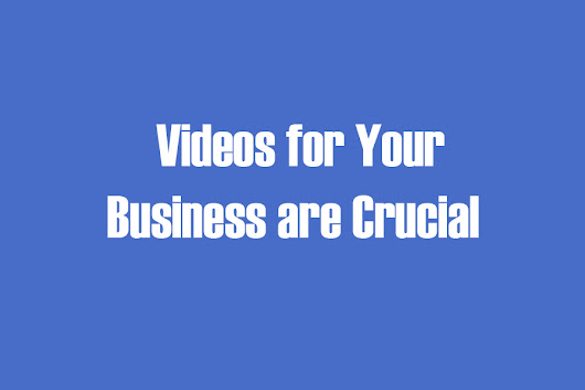 Videos For Your Business Are Important | DigitalMix Design