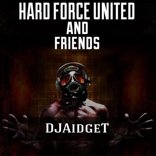 Hardtechno @DJAidgeT @Hard Force United and Friends (Summer Session 2016) by DJ Aidge T
