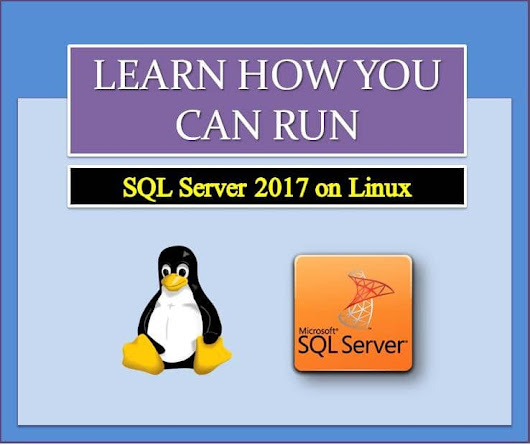 How to Run SQL Server 2017 on Linux - Data Recovery Blog