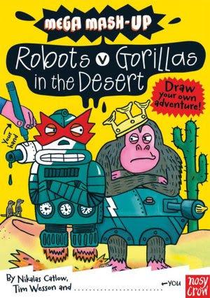 Mega Mash-Up: Robots vs. Gorillas in the Desert