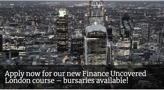 Finance Uncovered London Course Bursaries for Journalists from Developing Nations in UK, 2018