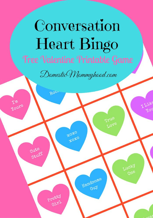 Conversation Heart Bingo Free Printable Valentines Game Printable - Domestic Mommyhood