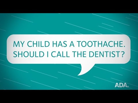 Ask the Dentist by the ADA: 'My Child Has a Toothache. Should I Call the Dentist?'