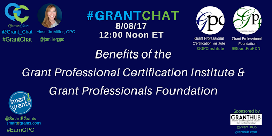 Benefits of the Grant Professional Foundation and Grant Professional Institute - #GrantChat
