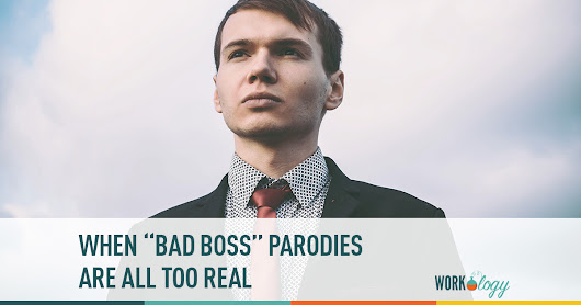 "When ""Bad Boss"" Parodies Are All Too Real"