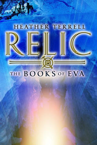 Relic (Books of Eva, #1)