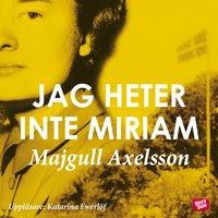 Jag heter inte Miriam (ljudbok)