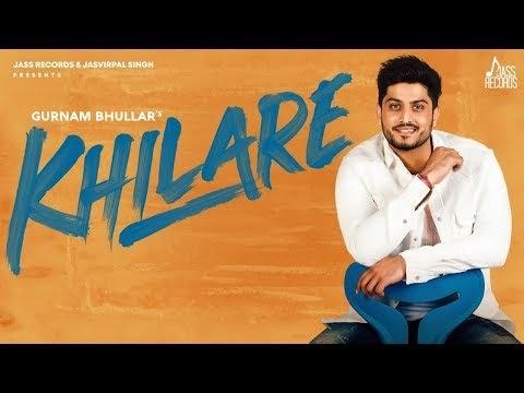 Khilare Lyrics – Gurnam Bhullar