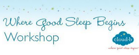 Where Good Sleep Begins Workshop - Sleep Solutions for Your Family
