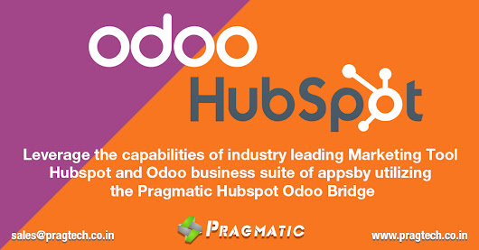 Leverage the capabilities of industry leading Marketing Tool Hubspot and Odoo business suite of apps by utilizing the Pragmatic Hubspot Odoo Bridge - Pragtech Blogger
